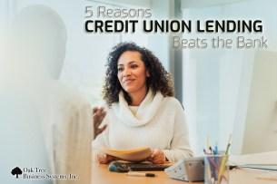5 Reasons Credit Union Lending Beats the Bank