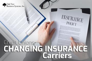 Credit Unions Changing Insurance Carriers