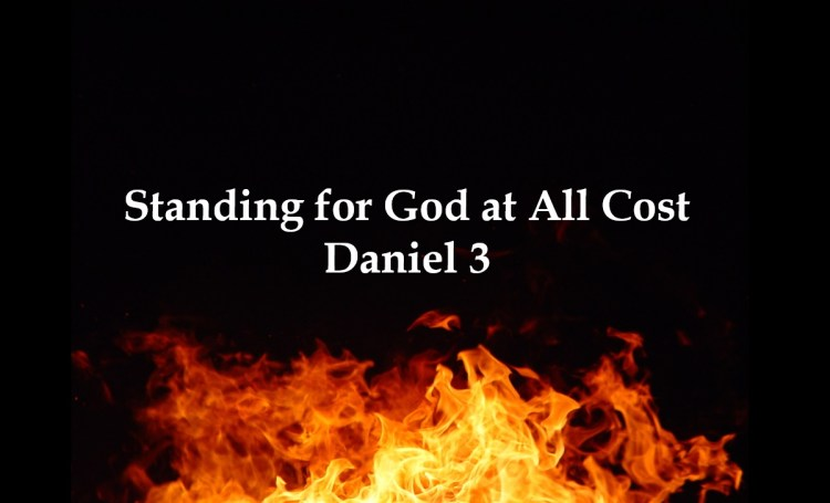 Standing for God at All Cost