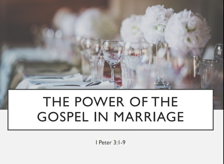 The Power of the Gospel in Marriage