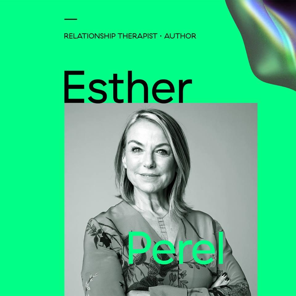 #UNFINISHED18. Despre infidelități, cu Esther Perel. Plus alte chestiuni care ne interesează și ne pun pe gânduri