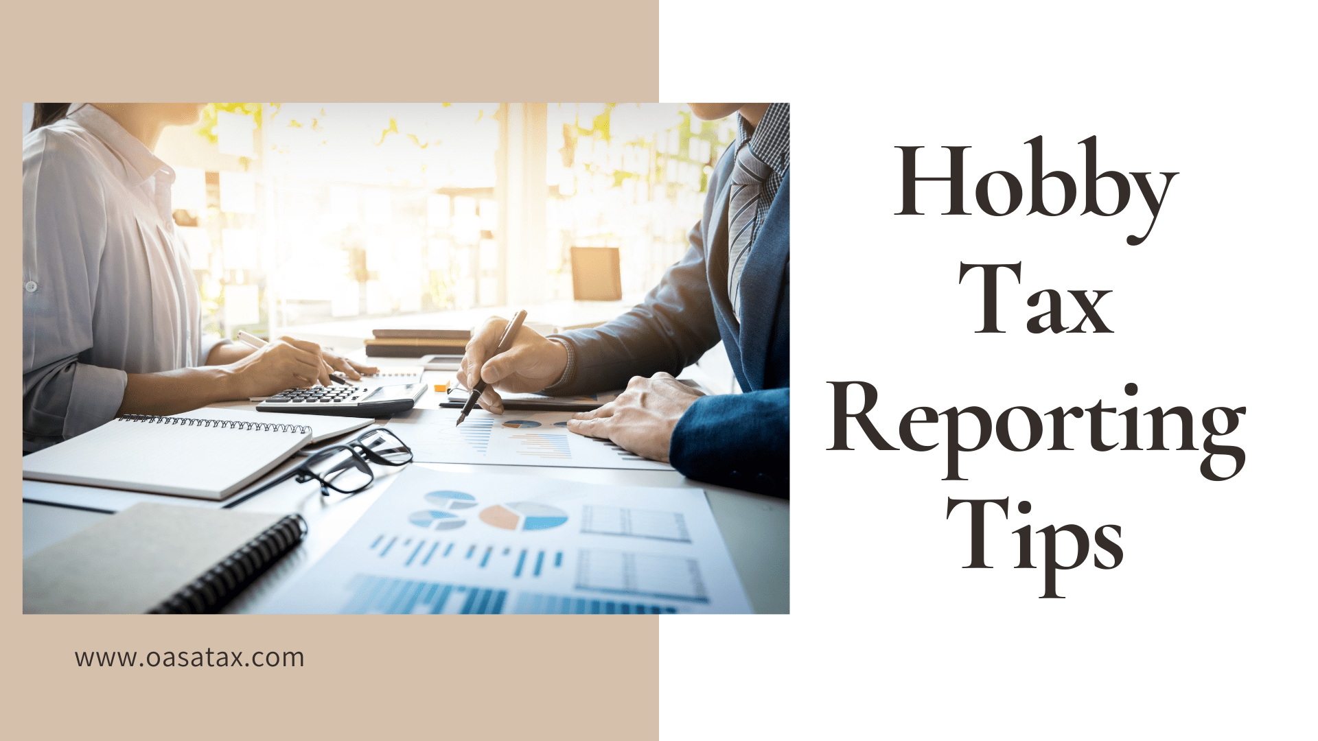Hobby Tax Reporting Tips