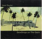 DewDrops<br /><br /><br /><br /><br /><br /><br /><br /> on<br /> The Oasis