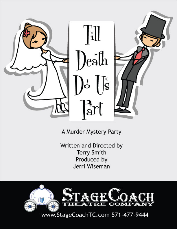 "StageCoach Theatre Company presents, ""Til Death Do Us Part"""