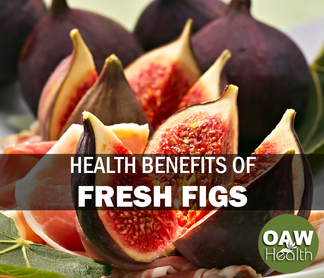Health Benefits of Fresh Figs