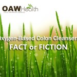 oxygen-based colon cleansers