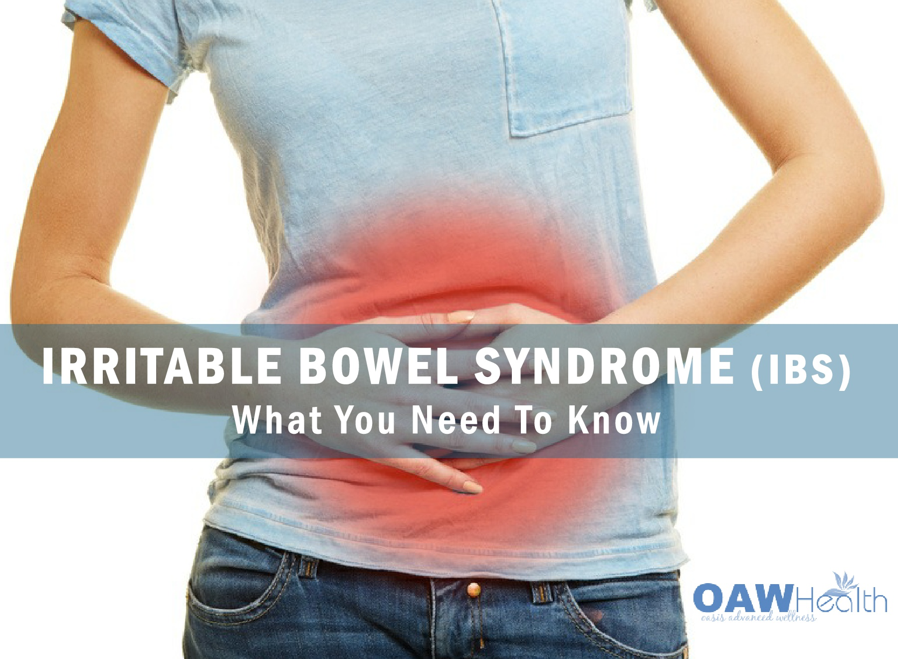 Irritable Bowel Syndrome (IBS) – What You Need To Know