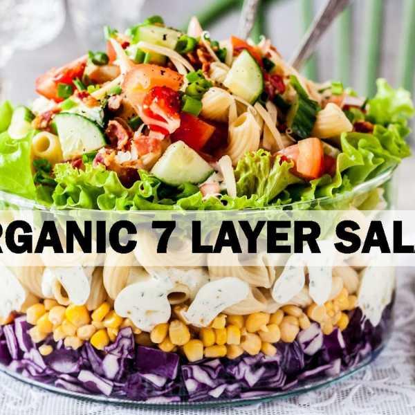 Organic 7 Layer Salad Recipe