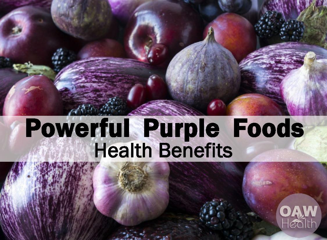 Powerful Purple Foods Health Benefits