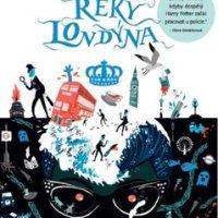 Rieky Londýna skrývajú mnoho tajomstiev: Ben Aaronovitch - Řeky Londýna (recenzia)