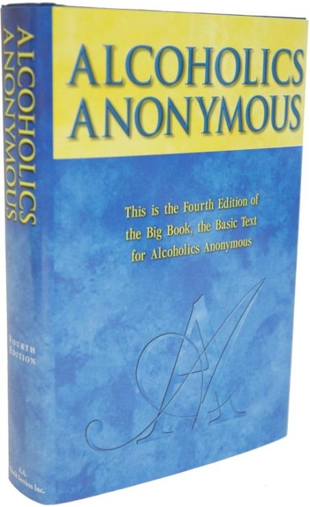 Alcoholics Anonymous Original Twelve Step Recovery
