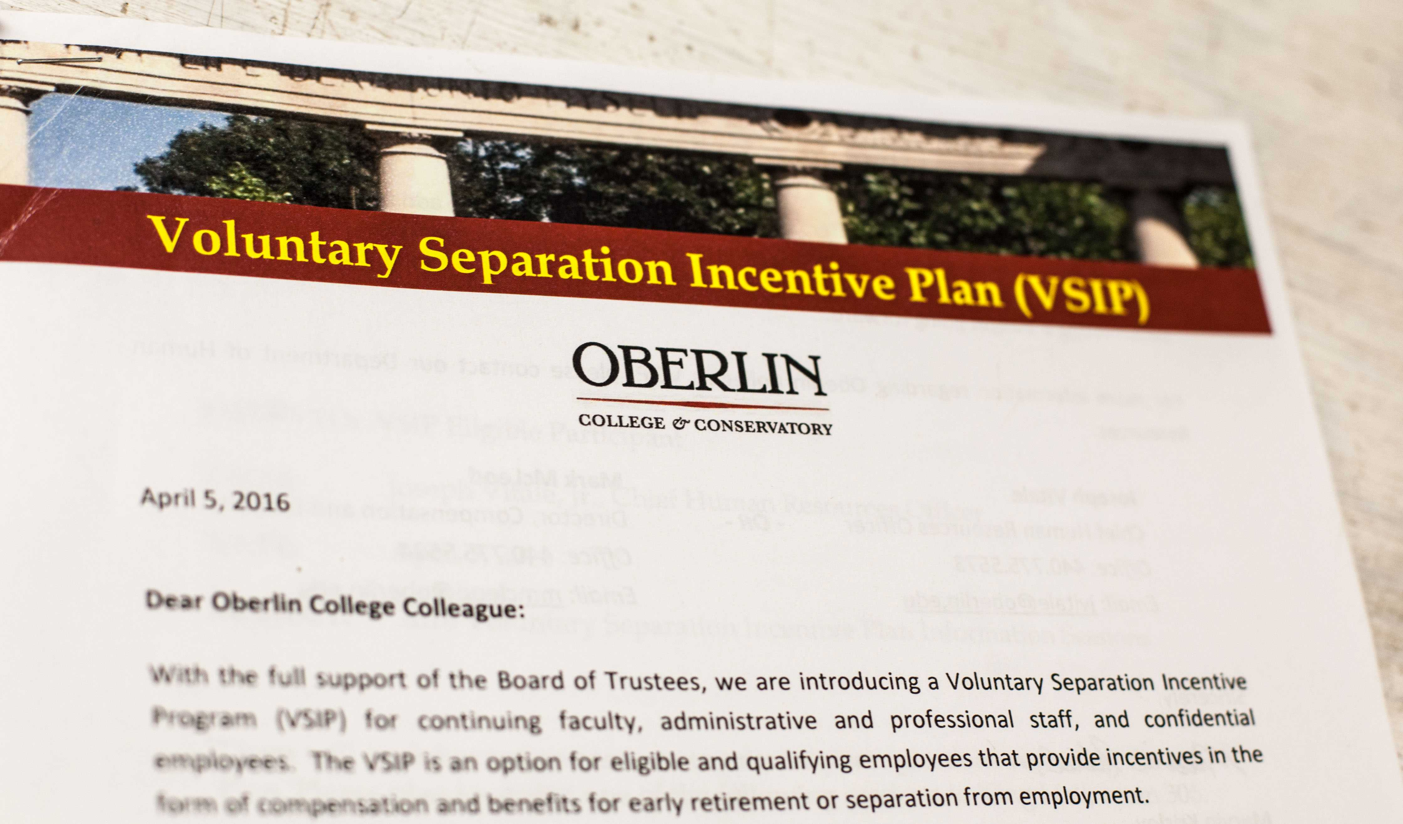 The College's Voluntary Separation Incentive Plan encourages faculty and staff to retire early in exchange for a significant compensation package. This plan is projected to save the College $1.5–3.5 million per year.