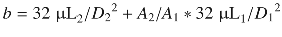 $$ b=32\;{\upmu \mathrm{L}}_2/{D_2}^2+{A}_2/{A}_1\ast 32\;{\upmu \mathrm{L}}_1/{D_1}^2 $$