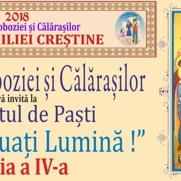 """Sfânta Episcopie a Sloboziei și Călărașilorvă invită la Concertul de Paști -""""Veniți să luați lumină!"""""""