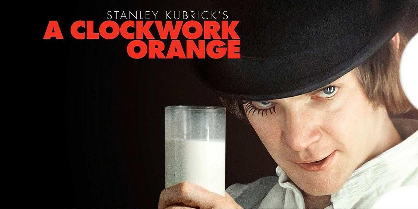 Films a voir une fois dans sa vie - Orange mecanique