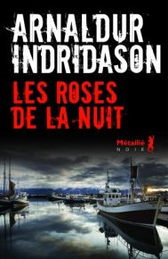 Arnaldur-Indridason-les-Roses-de-la-nuit
