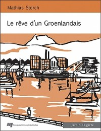 Rêve d'un Groenlandais livre Mathias Storch