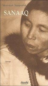 Sanaaq Mitiarjuk Nappaaluk livre