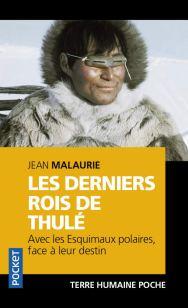 derniers rois de thulé Jean Malaurie