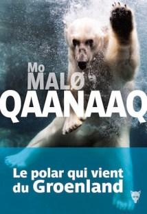 Qaanaaq - Mo MALO