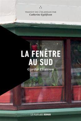La fenêtr au sud Gyrdir Eliasson livre