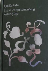 Treće izdanje Enciklopedije samoniklog jestivog bilja Ljubiše Grlića iz 2005.