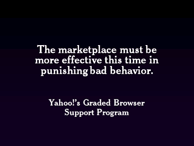 The marketplace must be more effective this time in punishing bad behavior.
