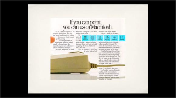 Un anuncio antiguo de Apple. El texto dice: si sabes señalar, sabes usar un Macintosh