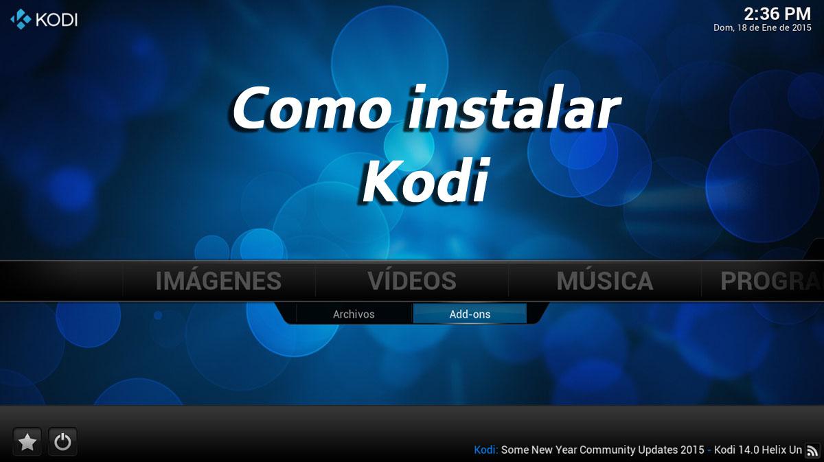 Como instalar Kodi