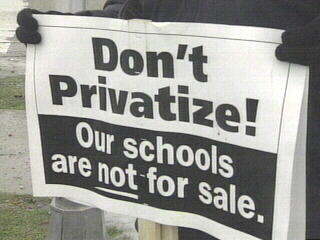 educate no privatize