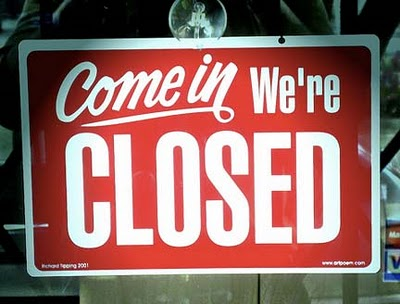 Sign Come in we're closed