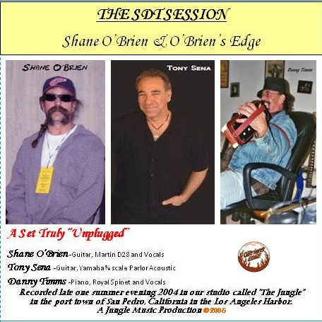Shane O'Brien CD release titled THE SDT SESSION c2005""