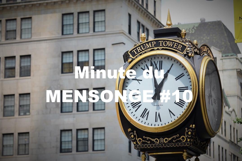 Minute du MENSONGE #10