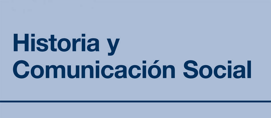Revista Historia y Comunicación Social