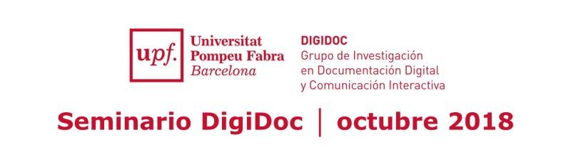 Seminario DigiDoc: Miércoles 17 de octubre, 2018 – UPF, Barcelona
