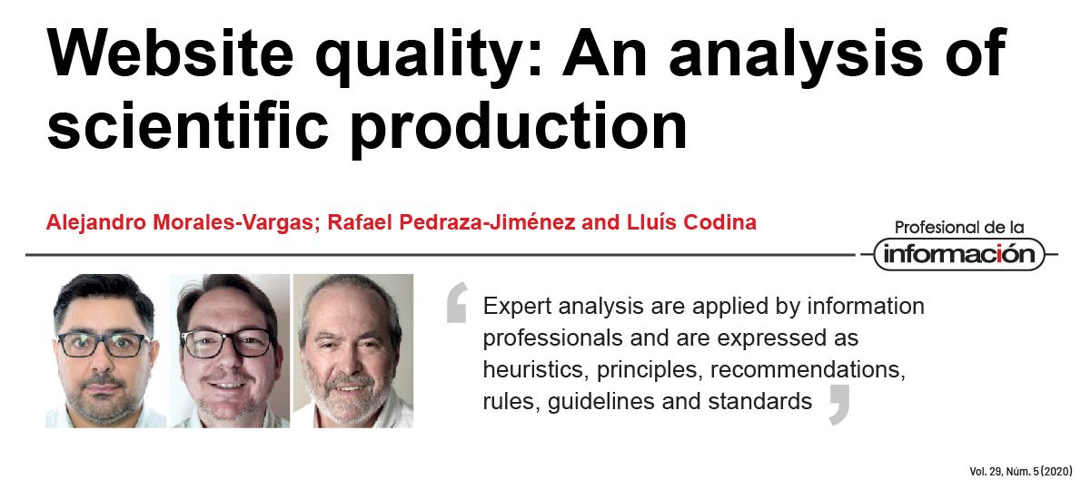 Reseña del artículo publicado en revista Profesional de la Información vol. 29 nº 5 «Website quality: An analysis of scientific production» de Alejandro Morales Vargas, Rafael Pedraza Jiménez, Lluís Codina, investigadores del grupo DigiDoc UPF.