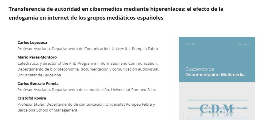 Transferencia de autoridad en cibermedios mediante hiperenlaces: el efecto de la endogamia en internet de los grupos mediáticos españoles