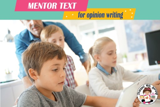 Mentor_Text_for_Opinion_Writing