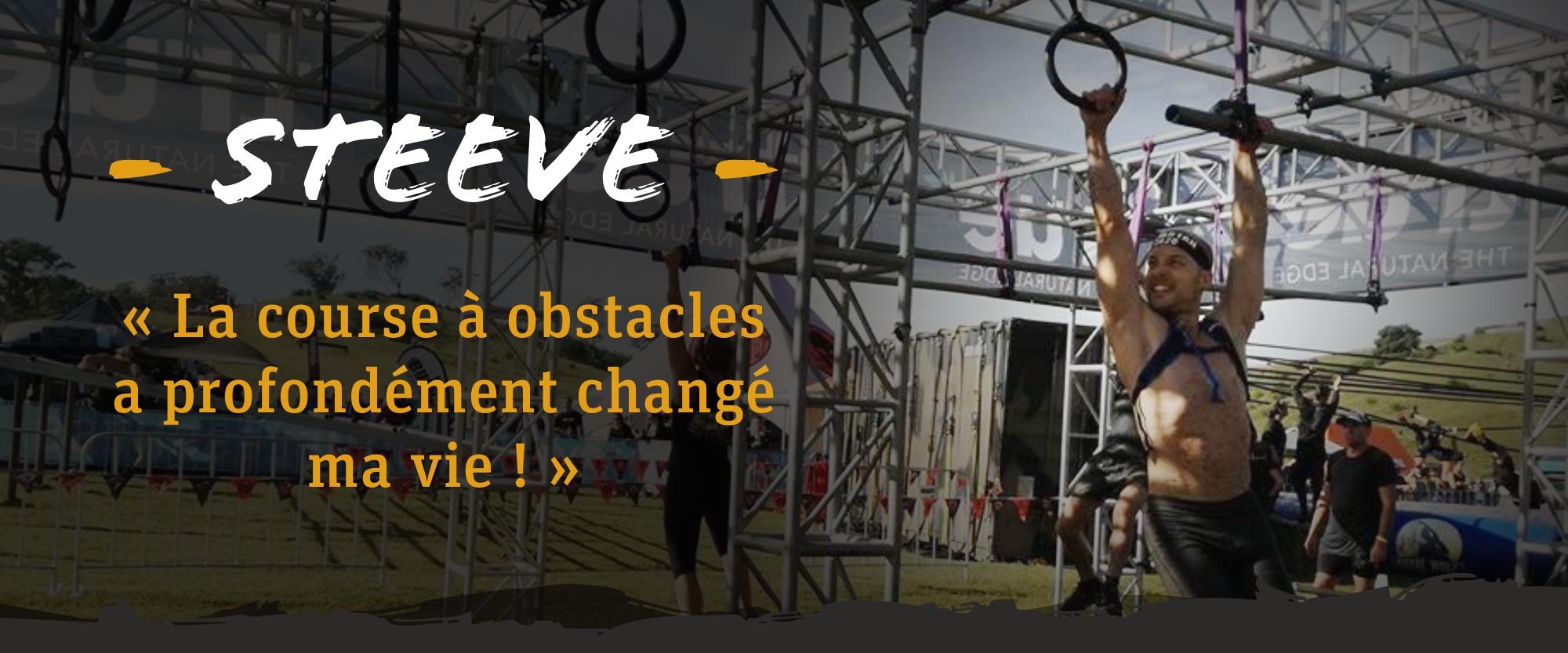 Steeve : la course à obstacles a changé ma vie !