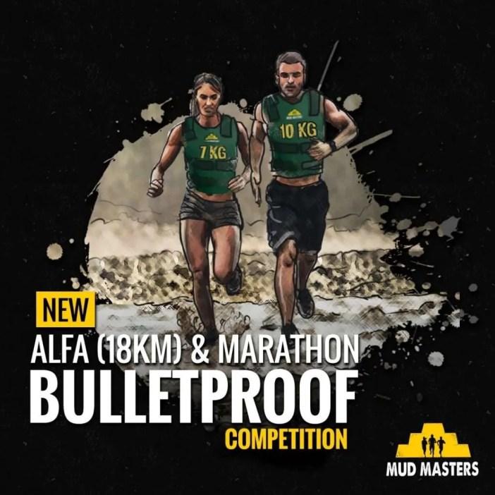 mud masters bulletproof