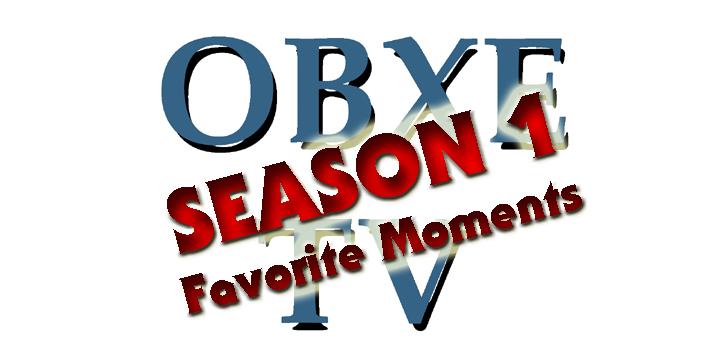 OBXE TV - Season 1 Favorite Moments