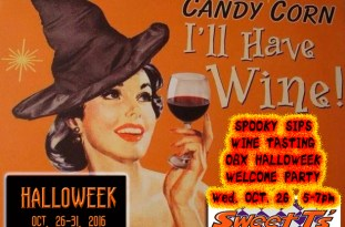 Spooky Sips Wine Tasting OBX HalloWeek Welcome Party on Wednesday, Oct. 26, 2016 at Sweet T's in Duck, 5-7pm.