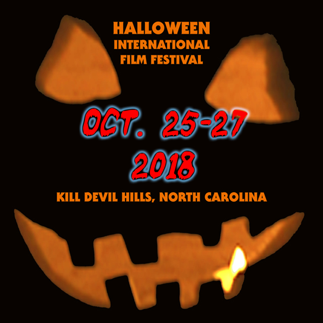 2018 Halloween International Film Festival Returning to Kill Devil Hills
