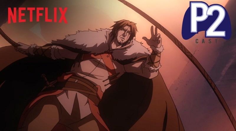 P2Cast #02 – Castlevania E a nova tendência de animes na Netflix