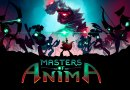 Review | Masters of Anima
