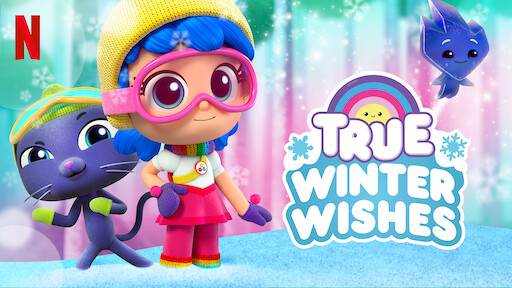 True And The Rainbow Kingdom Netflix Official Site