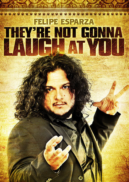 They Are All Going To Laugh At You : going, laugh, 'Felipe, Esparza:, They're, Going, Laugh, Netflix?, Where, Watch, Documentary, Netflix