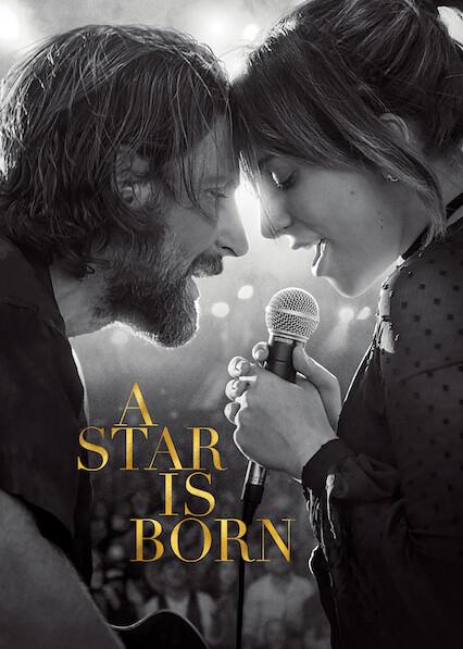 A Star Is Born Netflix : netflix, Born', Netflix?, Where, Watch, Movie, NewOnNetflix.info