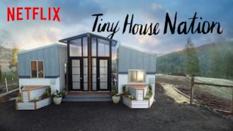 Tiny House Nation 2019 Is Available On Netflix