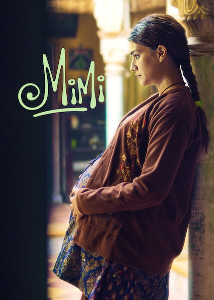 Is 'Mimi' on Netflix? Where to Watch the Movie - New On Netflix USA